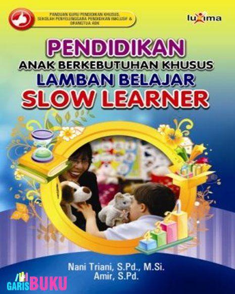 Pendidikan Abk Lamban Belajar Toko Buku Online Terlengkap Terpercaya Distributor Buku Online Pendidikan Buku Online Belajar