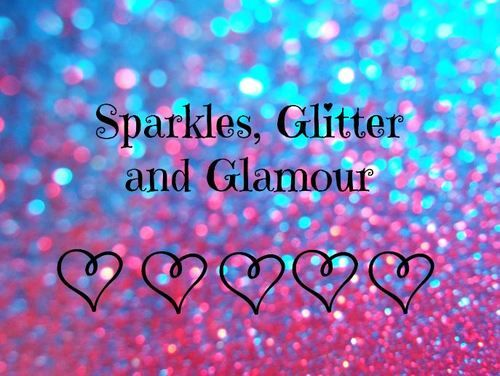 Sparkles, Glitter and Glamour | Sparkle quotes, Glitter ...