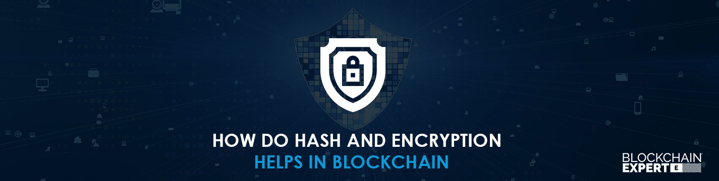 How do Hash and Encryption Helps in Blockchain in 2020