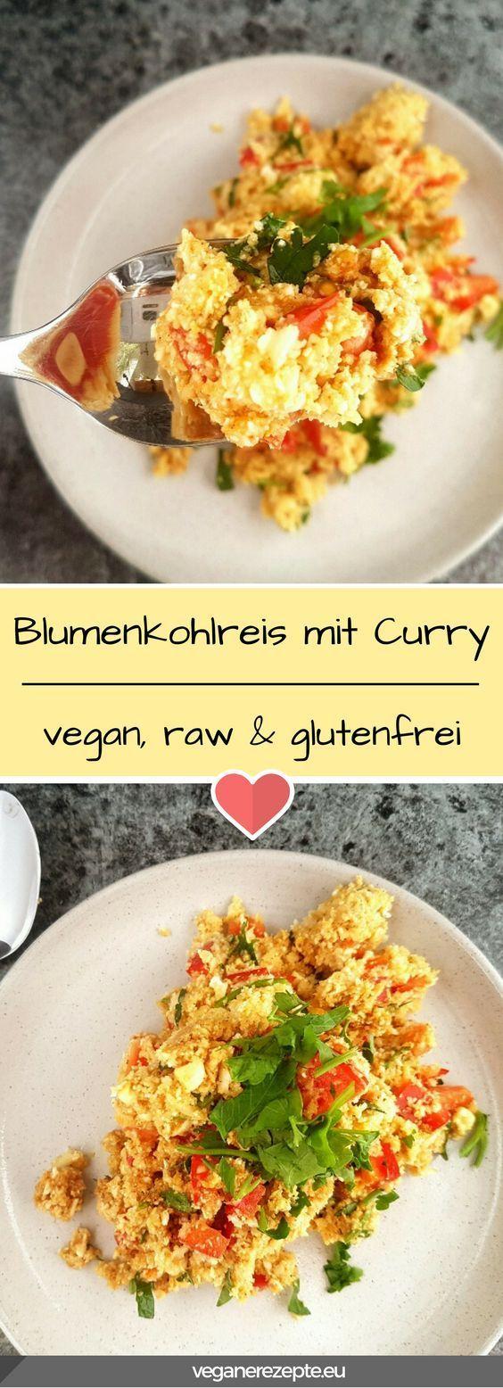 Rohkost Blumenkohlreis mit Curry | Vegane Rezepte