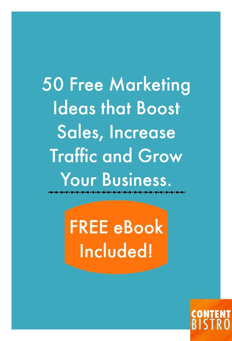 Get Profitable! 50 Free Marketing Ideas that Really Work for the Time-Starved, Bootstrapped Business Owner