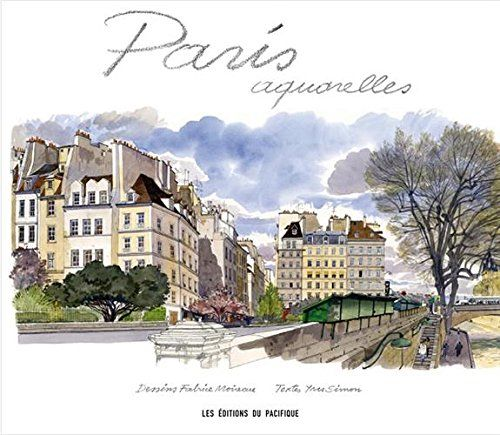 Paris Aquarelles De Fabrice Moireau Http Www Amazon Fr Dp