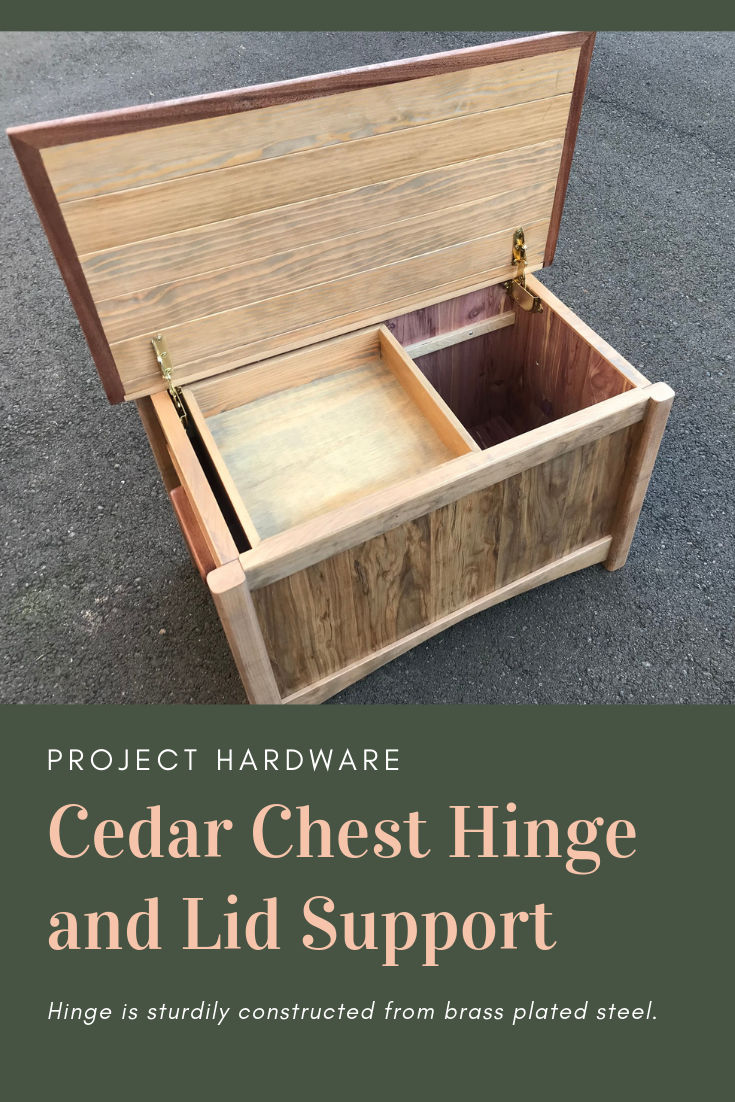Cedar Chest Hinge And Lid Support Cedar Chest Diy Woodworking Woodworking Projects Diy