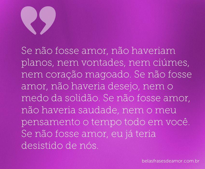 Frases De Amor Não Correspondido Indiretas: Belas Frases De Amor - Pesquisa Google