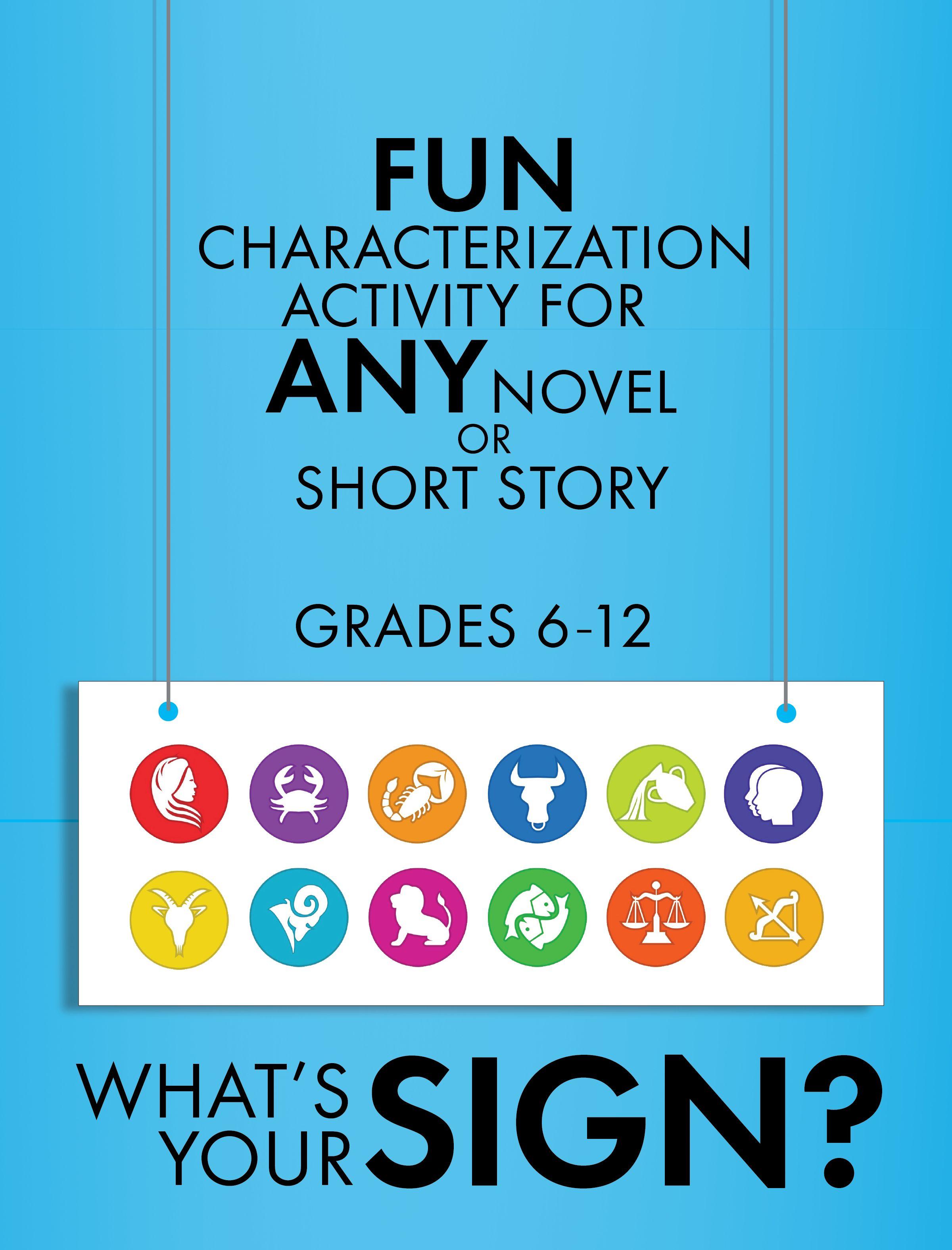 What S Your Sign Fun Characterization Activity Use With