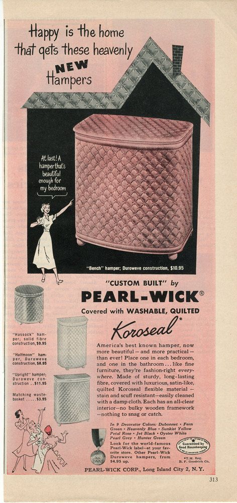 Vintage Advertisement - Pearl Wick Hampers.   I just happen to have one of these and I use it.  I bought it at Goodwill for $3.00