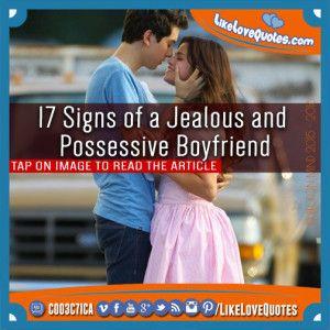 17+Signs+of+a+Jealous+&+Possessive+Boyfriend | Healthy