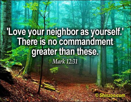 Love Thy Neighbour Quote From The Bible Quotes Neighbor Quotes Wonder Quotes Verses About Love