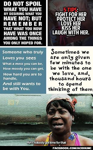 Love Quotes Ain T Nobody Got Time For That With Images Cheesy