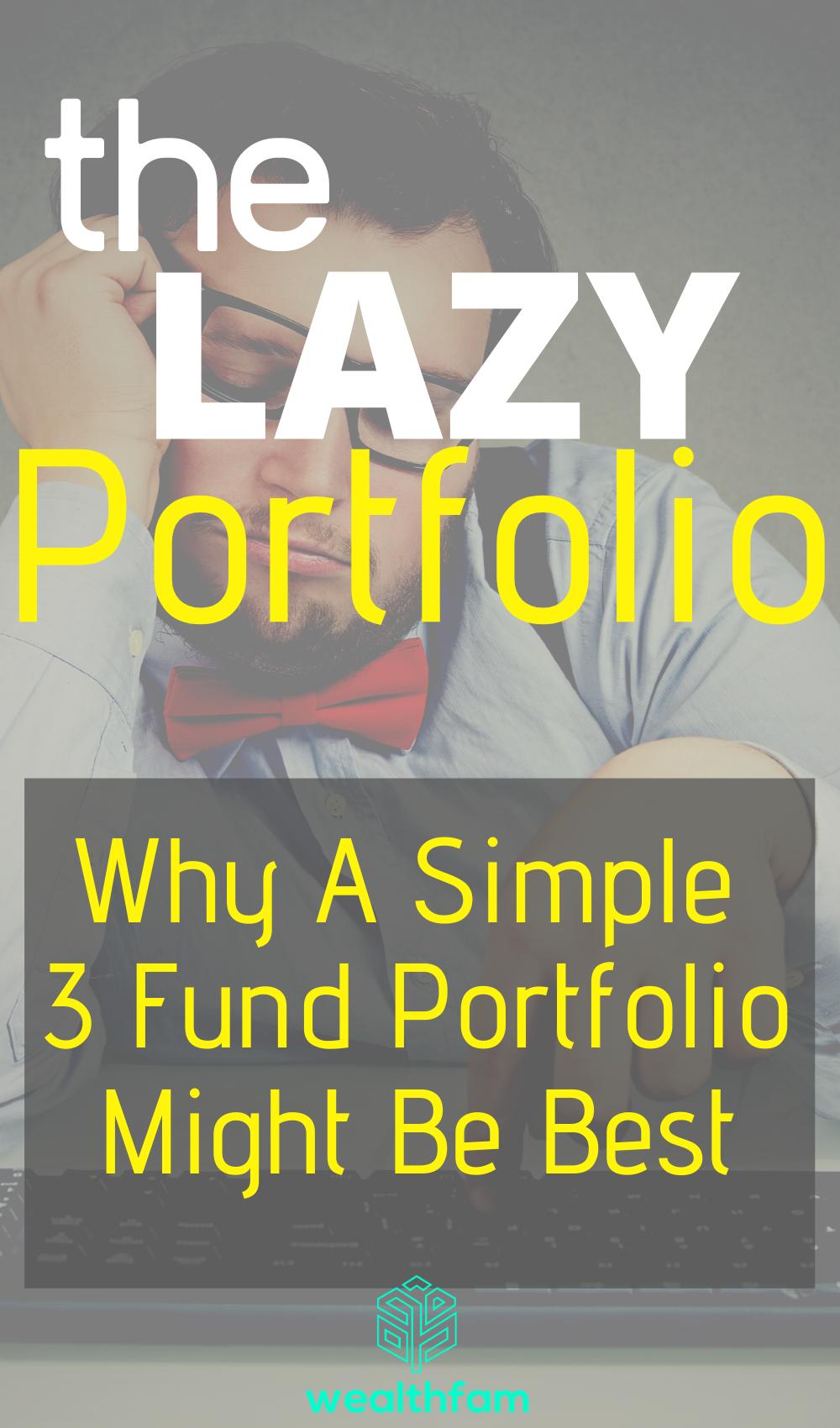 The Lazy Portfolio Can a 3 Fund Portfolio Help You