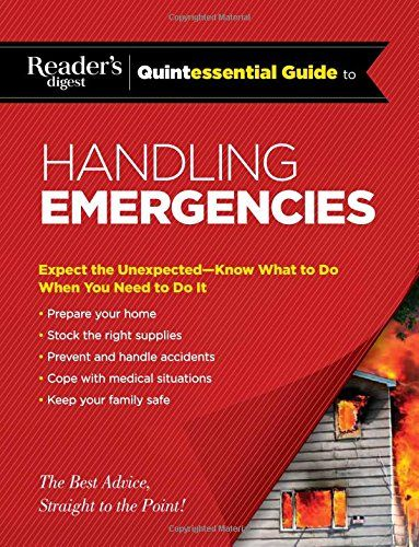 Download Pdf Readers Digest Quintessential Guide To Handling Emergencies Rd Quintessential Guides Free Epub Mobi Ebooks Readers Digest Readers Digest