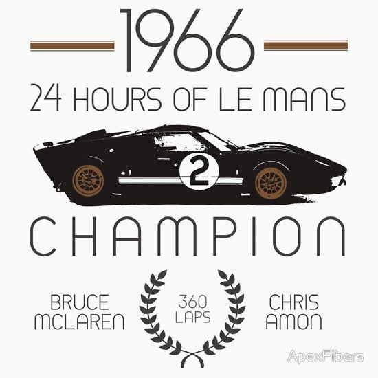 1966 Champion T Shirt By Apexfibers Le Mans Ford Le Mans