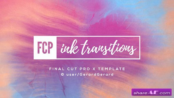 Videohive Ink Transitions - FCPX | Fcpx in 2019 | Video