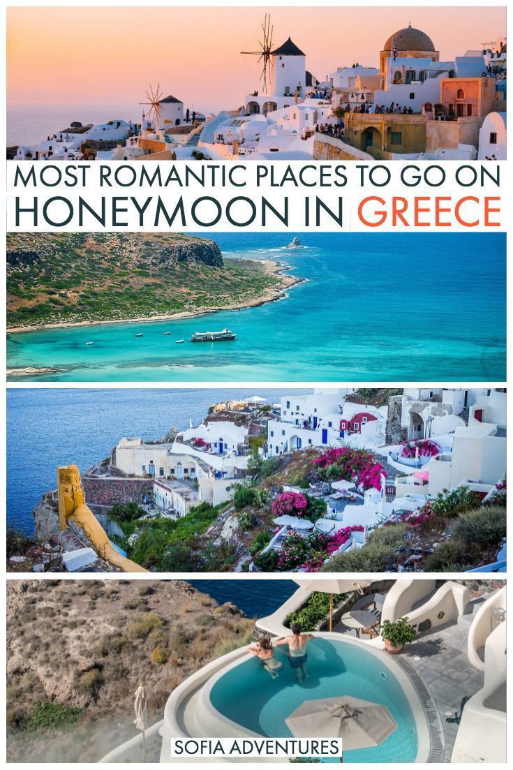 13 Fairytale Destinations for Your Honeymoon in Greece - Sofia Adventures
