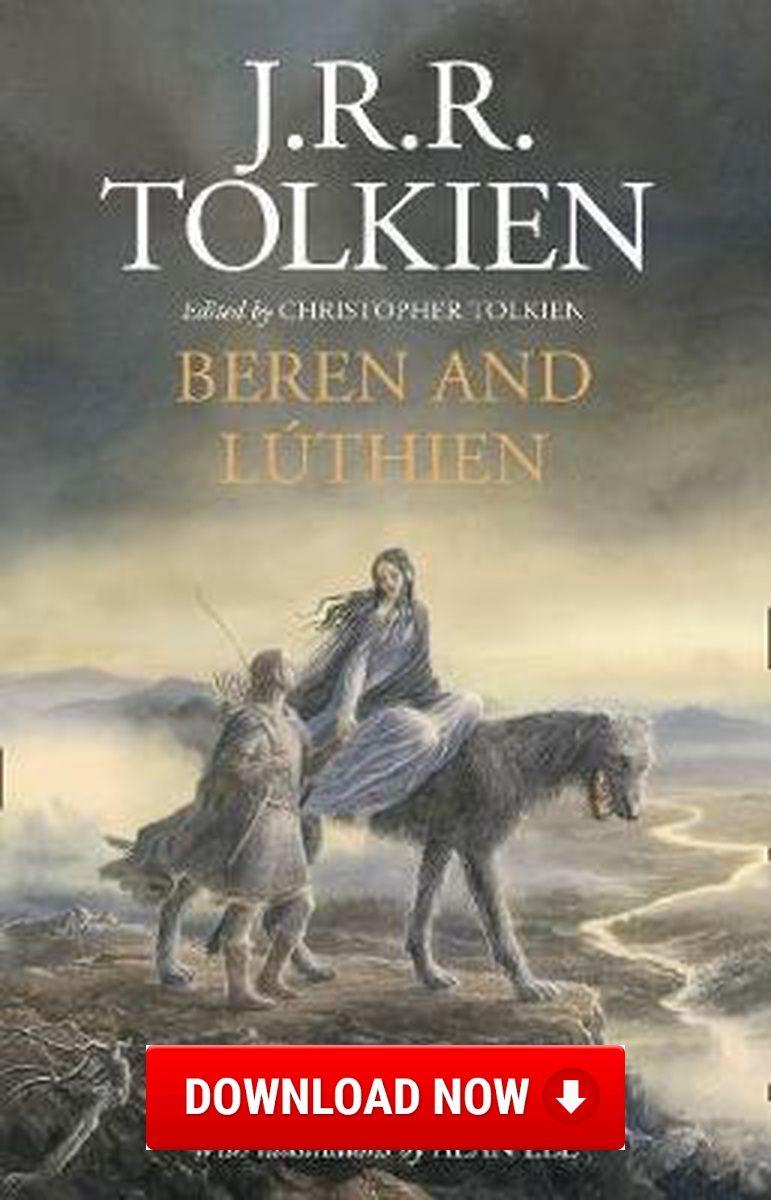 Beren and Luthien Download (Read online) pdf eBook for free (.epub .doc.txt.mobi.fb2.ios.rtf.java.lit.rb.lrf.DjVu)