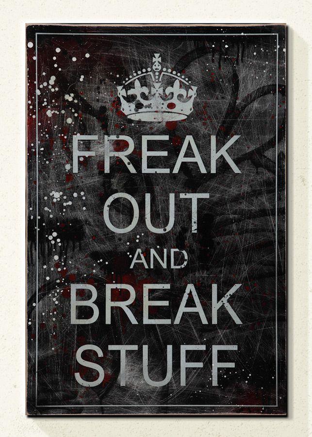 Freak Out & Break Stuff by Denial