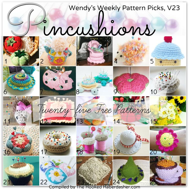 25 Free Pincushion Patterns WWPPv23 TheHookedHaberdasher ...
