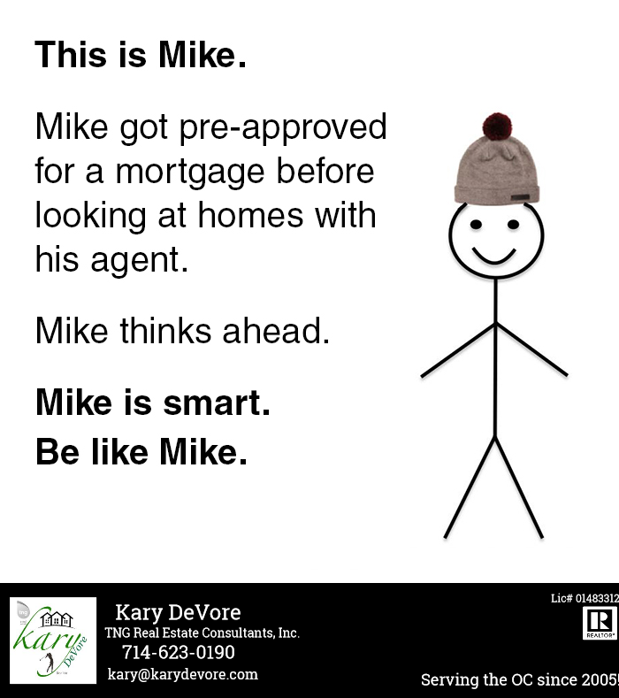 Getting Preapproved For A Loan Is Always A Smart Move Real Estate Quotes Real Estate Humor Real Estate Memes