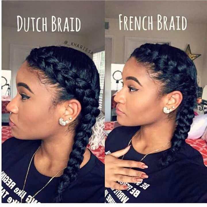 Dutch Braid Vs French Braid Natural Hair Styles Hair Styles Curly Hair Styles