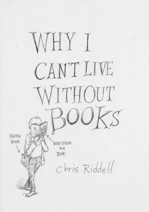 Why I can't live without books.