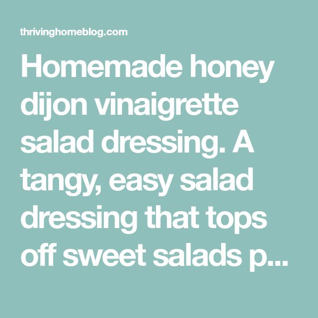 Photo of Honey Dijon Vinaigrette Salad Dressing Only 5 Ingredients!