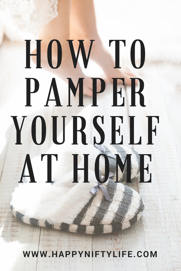 how to pamper yourself at home | Nifty, Board and Group