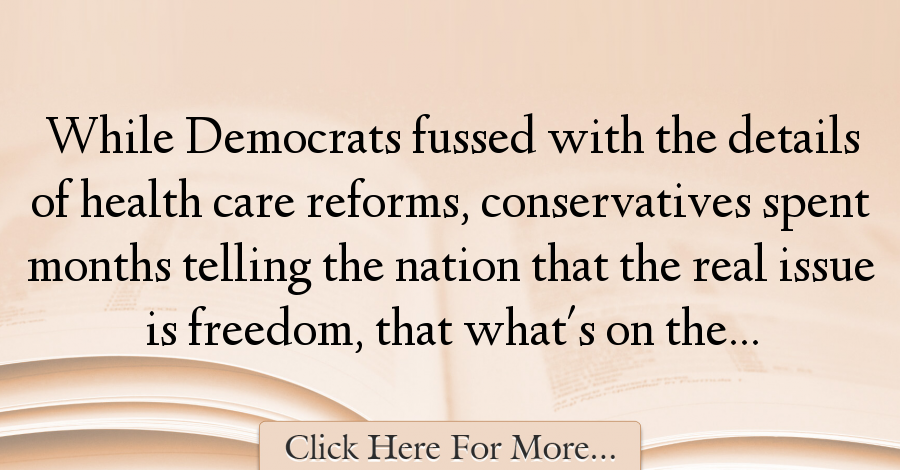 Thomas Frank Quotes About Freedom 24760 Freedom Quotes Freedom Health Care Reform