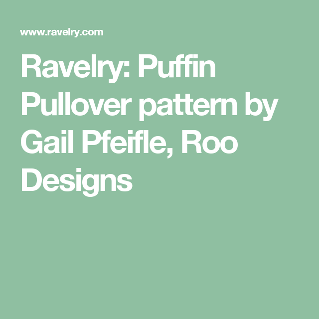 Puffin Pullover pattern by Gail Pfeifle, Roo Designs