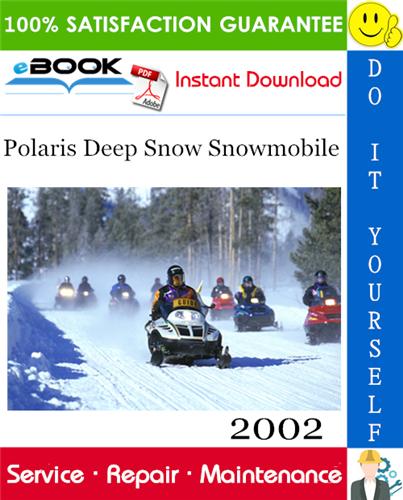 2002 Polaris Deep Snow Snowmobile Service Repair Manual Repair Manuals Snowmobile Repair
