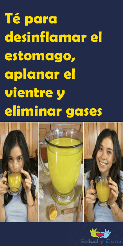 Té Para Desinflamar El Estomago Aplanar El Vientre Y Eliminar Gases Salud Y Cura Detox Juice Drinks Health Tips Detox Drinks