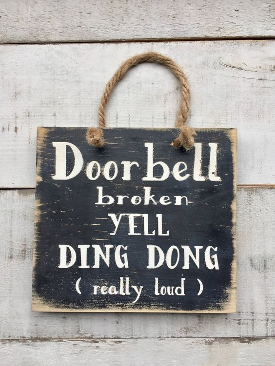 Door bell sign/ porch sign/ wood sign/ funny signs/ home decor/ country decor/ gifts/ door bell broken sign