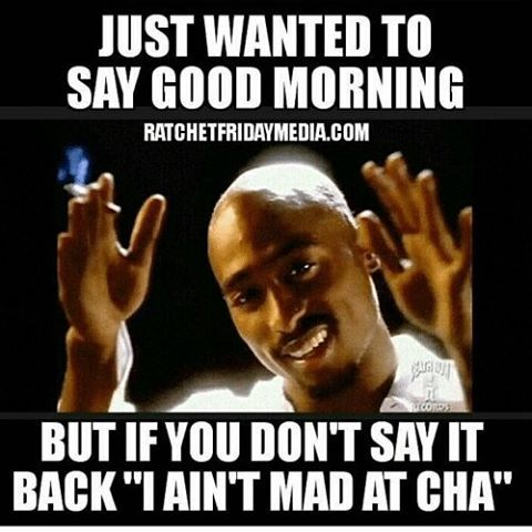 101 Good Morning Memes For Wishing A Beautiful Day For Him Her Funny Good Morning Memes Super Funny Memes Funny Memes About Girls