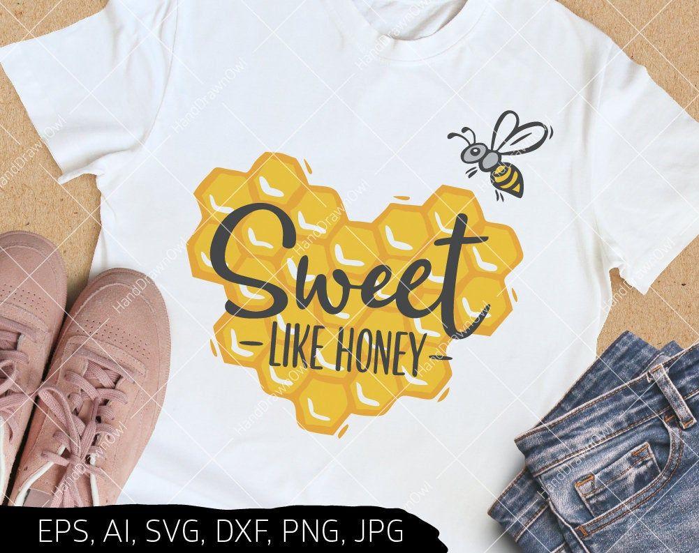 Bee svg Sweet like honey svg Honey svg Bumble Bee svg