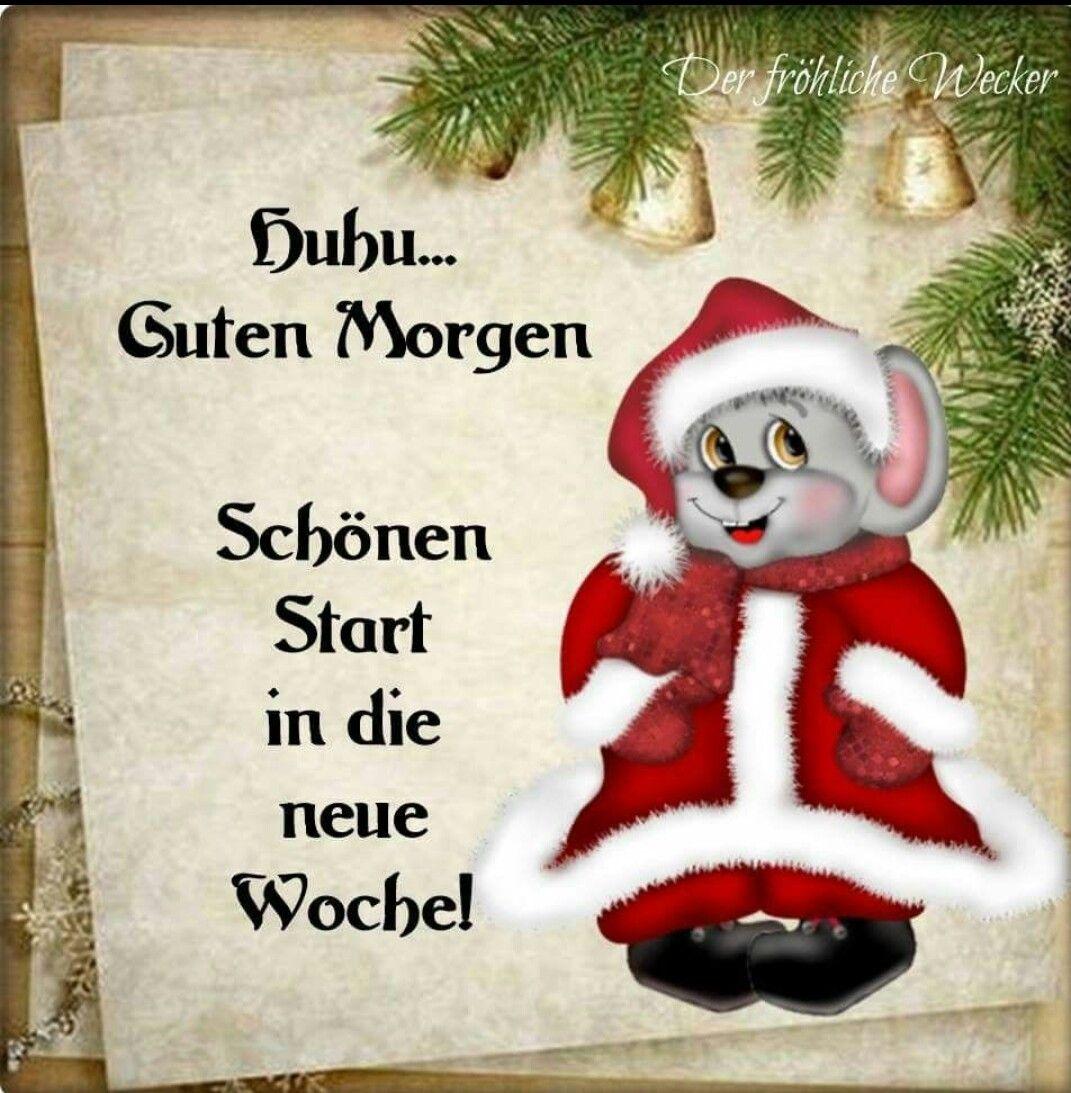 Guten Tag Im Guten Morgen Bilder Weihnachten Weihnachten Spruch Guten Morgen