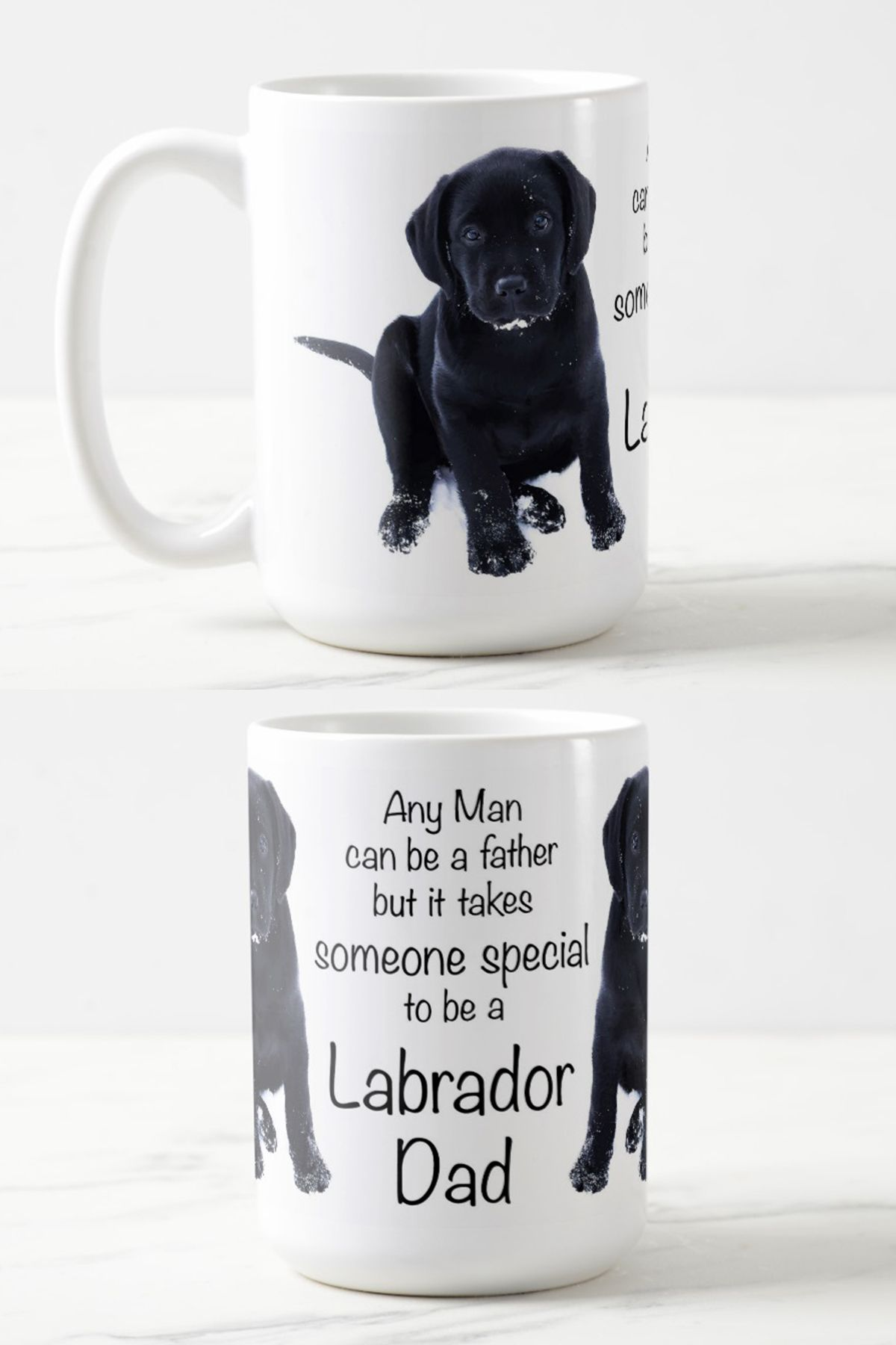 7e82e8c61 Any man can be a father but it takes someone special to be a Labrador Dad .  Labrador Dad , Black Lab Dad, Labrador Mug , Labrador Gifts , Black Lab  Gifts ...