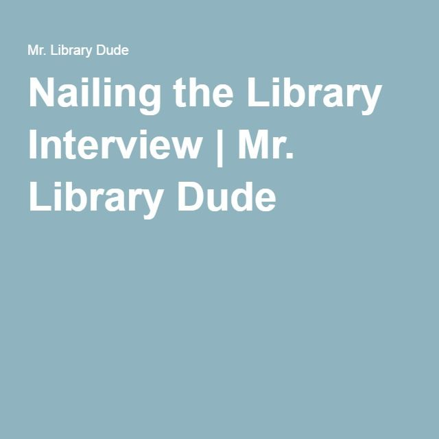 Nailing the Library Interview Telephone interview - resume library