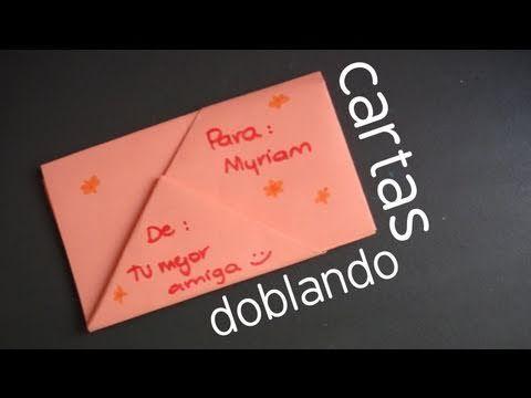 Te Enseño Cuatro Estilos Para Doblar Tus Cartas De Una Manera Original Y Divertida Doblar Cartas Cartas Bonitas Ideas Para Hacer Cartas