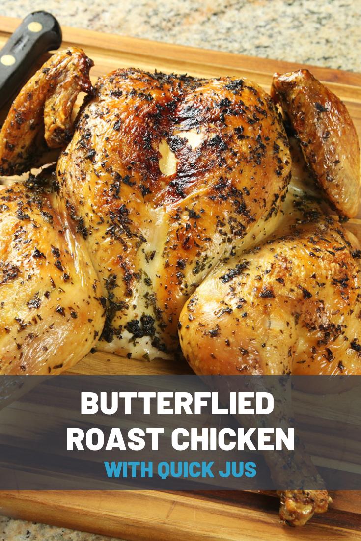 Spatchcocked Butterflied Roast Chicken Recipe Recipe Roast Chicken Recipes Whole Chicken Recipes Oven Spatchcock Chicken
