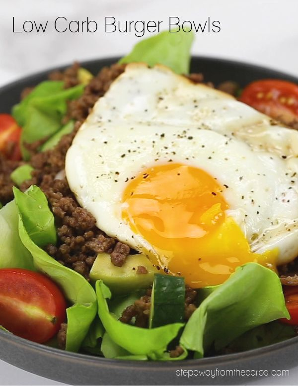 These Low Carb Burger Bowls Feature Ground Beef Bacon And A Fried Egg They Re Seriously Filling In 2020 Low Carb Burger Best Low Carb Recipes Low Carb Keto Recipes