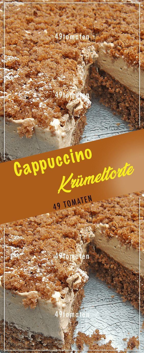 Photo of Cappuccino – crumble cake. # Cooking #Recipes #easy # delicious
