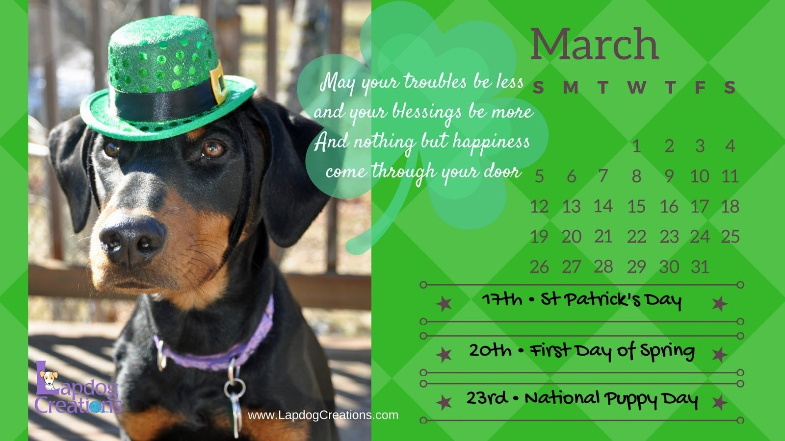 Happy March! Free Desktop or Printable Calendar from the Lapdogs ©LapdogCreations St Patricks Day | Dog Mom | Rescue Dog | Dog Products | Calendar | Doberman | Life with Dogs
