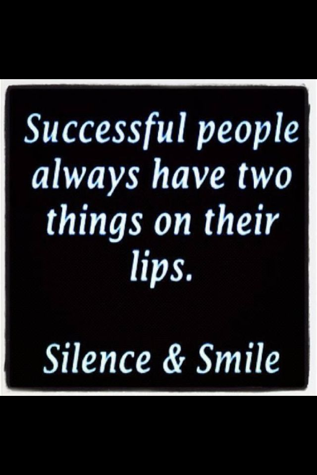 Silence And A Smile Quotes Quotes Success Quotes Motivational