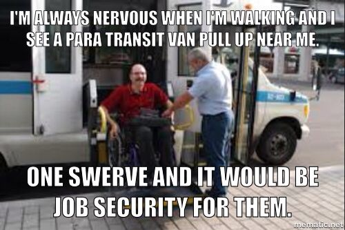 A Wheel Chair Bound Friend Of Mine Loves This Joke Jokes Funny Handicapped Job Security