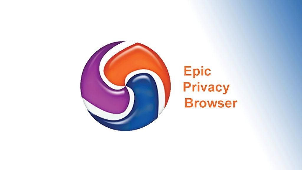 Epic Privacy Browser for Windows and Mac Users