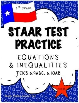 6th grade staar math equations inequalities teks 69a 69b 69c this document includes 20 questions 2 sets of 10 over equations inequalities malvernweather Gallery