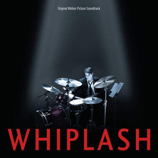 Various Artists – Whiplash (Original Motion Picture