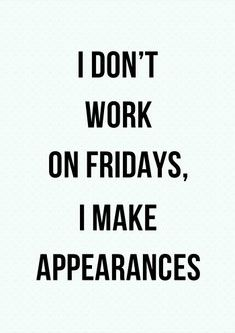 81 Awesome Friday Quotes For The Weekend | Spirit Button