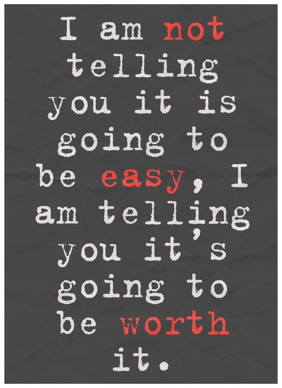 I Am Not Telling You It Is Going To Be Easy S Worth Quote Chalkboard Inspirational Motivational Sign Aluminum Metal