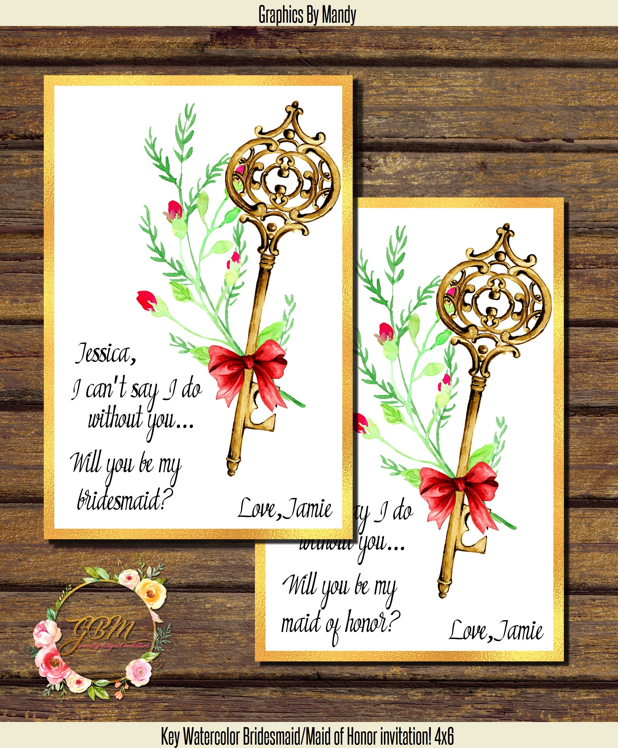 Maid Of Honor/Bridesmaid Wedding Invitation! 4x6 Digital