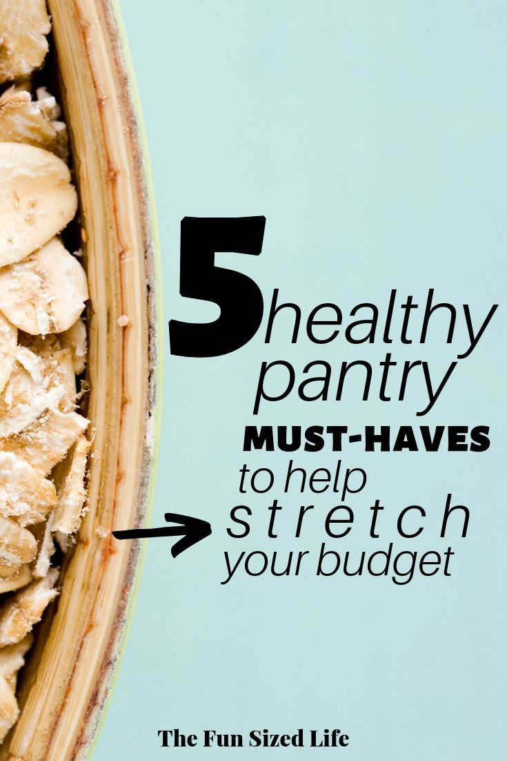 These 5 healthy pantry must-haves will help stretch your budget especially if you are living on a bu...